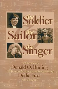 The front cover of The Soldier, the Sailor and the Singer by Dodie Frost